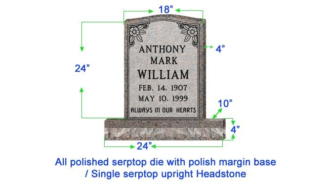 "U104  Single Upright Serptop Headstone 18""x4""x24""  Top  with 24""x10""x4"" Base"
